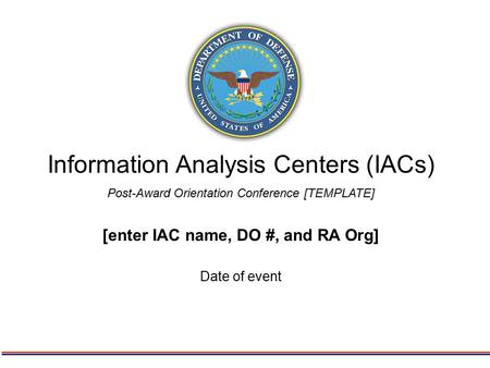 Information Analysis Centers (IACs)