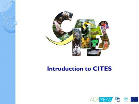Introduction to CITES.