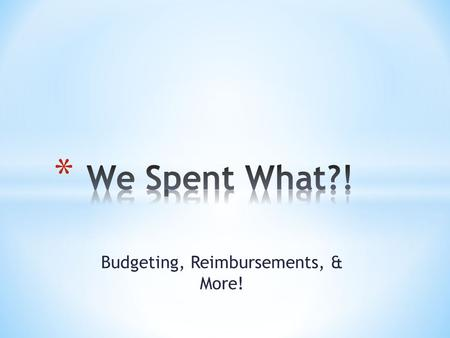 Budgeting, Reimbursements, & More!. Club Development Account Sport Club Checking Account (BB&T) Campus Recreation Allocation.