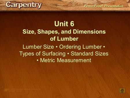 Size, Shapes, and Dimensions of Lumber
