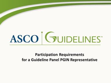 Participation Requirements for a Guideline Panel PGIN Representative.
