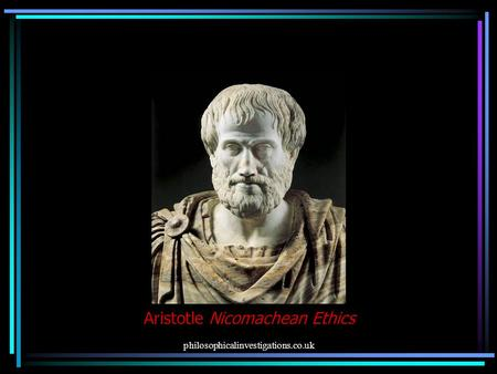 defining virtue in nicomachean ethics by aristotle Nicomachean ethics are a set of values defined by aristotle in plays on virtue and  moral character.