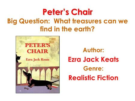 Peter's Chair Big Question: What treasures can we find in the earth?