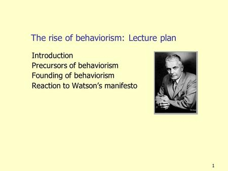 The rise of behaviorism: Lecture plan
