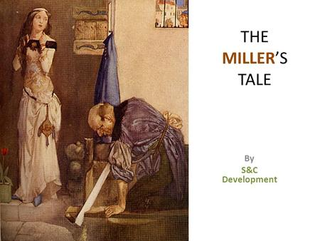 THE MILLER'S TALE By S&C Development. Here comes the muscular red – beard pervert.
