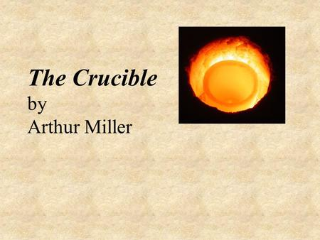 The duty of the puritan society in the play the crucible by arthur miller