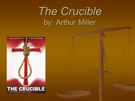 "The Crucible by: Arthur Miller. Characterization Reverend Parris – ""I have many enemies."" ""There is a faction that is sworn to drive me from my pulpit."""