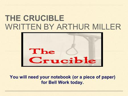 an analysis of arthur millers novel the crucible