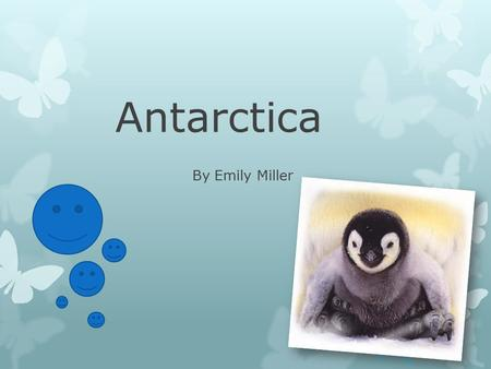 Antarctica By Emily Miller. Antarctica is split some countries have a small part of it. There are 8 nations that own there own part of Antarctica no single.