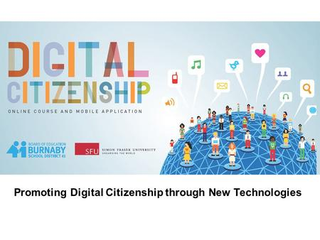 Promoting Digital Citizenship through New Technologies.