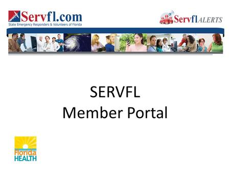 SERVFL Member Portal. Group Manager sends registration email to contact. Once registered in Member Portal, the envelop goes away. 2.