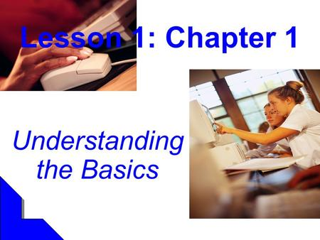 Understanding the Basics Lesson 1: Chapter 1. Brenda Linn-Miller2 An Overview Educational Technology Learning Learning Hindrances Know the Learner Teaching.