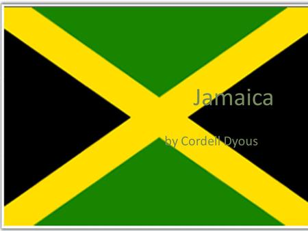 Jamaica by Cordell Dyous. Jamaica's map Jamaica's continent The Caribbean of north America.