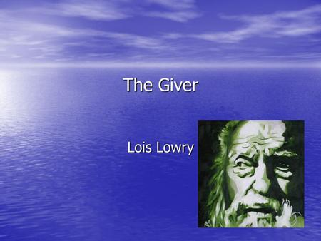 The Giver Lois Lowry. Needless to say, he will be RELEASED.