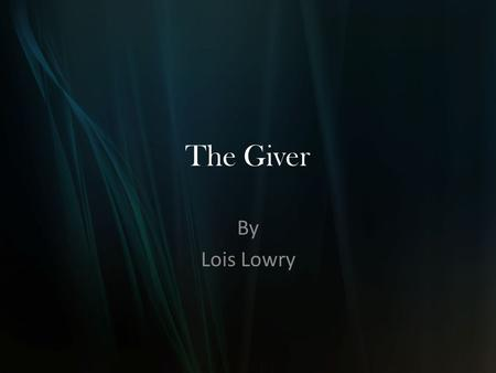 The Giver By Lois Lowry. Can you judge a book by its cover?