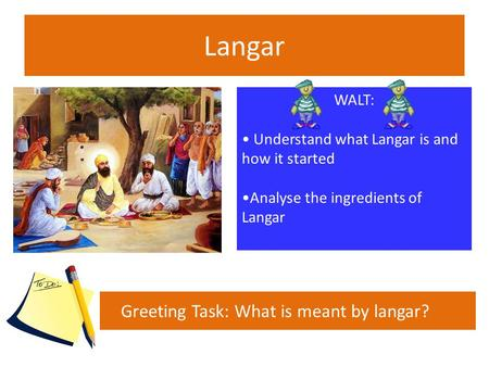 Greeting Task: What is meant by langar?