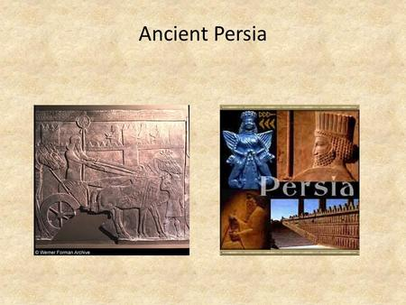 Ancient Persia.