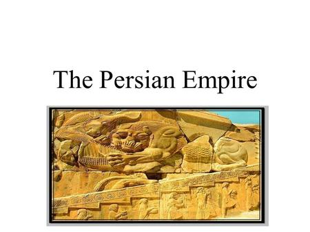 The Persian Empire. 612-330 B.C. The Persian Empire dominated Mesopotamia from 612-330 BC. The Achaemenid Persians of central Iran ruled an empire which.