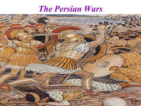 "The Persian Wars. 500 B.C.E.---------------------------------448 B.C.E. The ""Persian Wars"" were a series of wars between the Greek world and the Persian."