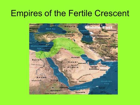 Empires <strong>of</strong> the Fertile Crescent