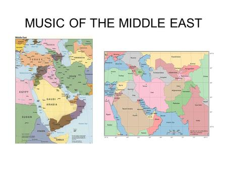 MUSIC OF THE MIDDLE EAST. Major Cultural Influences Persian culture (Iran, speak Farsi, adheres to Shia interpretation of Islam; historic Persian Empire)