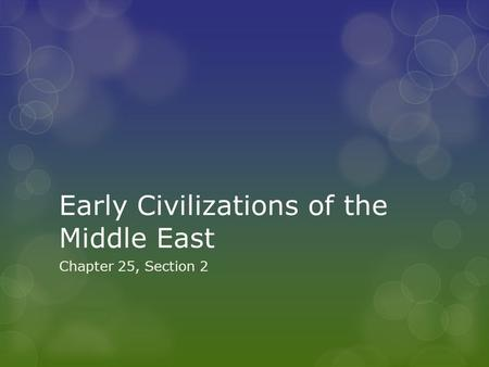 Early Civilizations of the Middle East