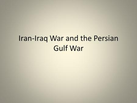 Iran-Iraq War and the Persian Gulf War. 2 Iraqi History A. British Mandate B. British Backed Monarchy Post WWII British colony King chosen by England.