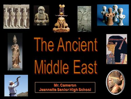 Mr. Cameron Jeannette Senior High School. The Persian Empire.