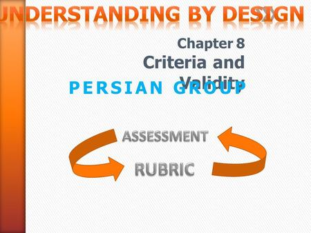 Chapter 8 Criteria and Validity PERSIAN GROUP. ارزیابی امتحان آزمون ارزیابی امتحان آزمون ارزیابی امتحان آزمون ارزیابی امتحان آزمون ارزیابی امتحان آزمون.