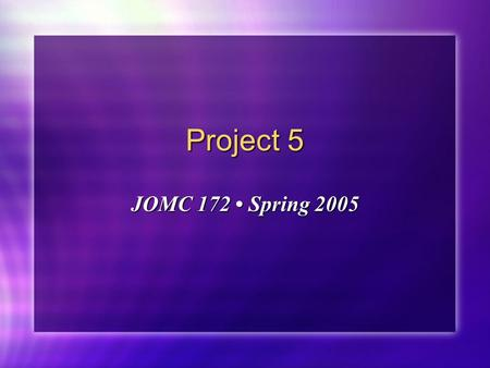 Project 5 JOMC 172 Spring 2005. Sun-Maid ® International The #1 Brand of Raisins Worldwide Consistently unsurpassed superior quality. Consistently unsurpassed.