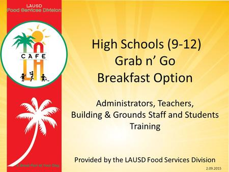 High Schools (9-12) Grab n' Go Breakfast Option