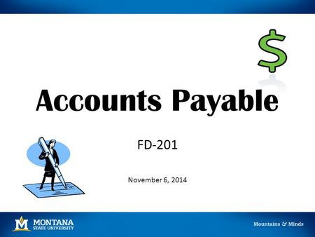 Accounts Payable FD-201 November 6, 2014.