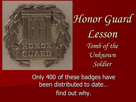 Honor Guard Lesson Tomb of the Unknown Soldier