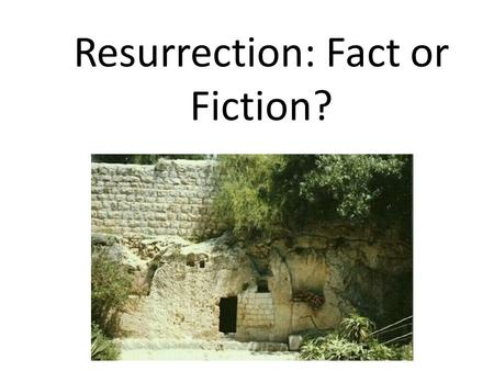 Resurrection: Fact or Fiction?. Register at: biblehawaii.org 595-4700.