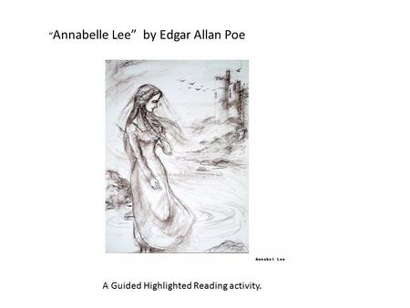 """Annabelle Lee""  by Edgar Allan Poe"