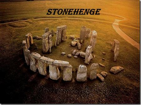 Stonehenge. One of the most famous archaeological sites in the world, Stonehenge is composed of earthworks surrounding a circular and U-shaped structures.