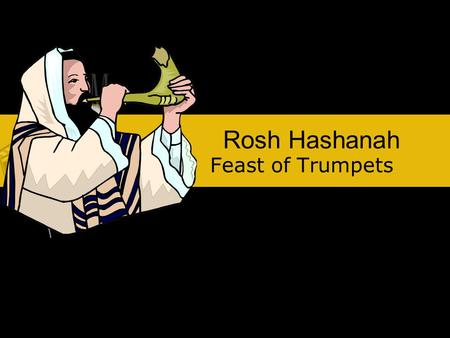 Rosh Hashanah Feast of Trumpets. The Biblical Year: Passover 1st month, Nisan 14 March/April Unleavened Bread 1st month, Nisan 15-21 March/April Firstfruits.
