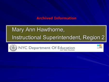 Mary Ann Hawthorne, Instructional Superintendent, Region 2 Archived Information.
