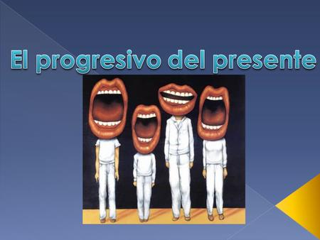 The present progressive is the equivalent to the --ing form of the verb in English. It is used mostly when talking in Spanish. It means that the action.