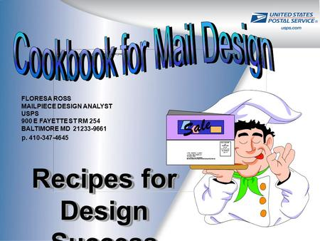 Recipes for Design Success Sale BULK RATE US. POSTAGE PAID CLEVELAND OH PERMIT NO. 17 ATTN TIMOTHY HURST XYZ SALES COMPANY PO BOX 6789 ANYTOWN MI 12345-6789.