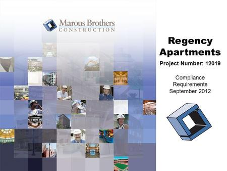 Regency Apartments Project Number: 12019 Compliance Requirements September 2012.