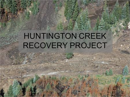 HUNTINGTON CREEK RECOVERY PROJECT. On June 26, 2012 a lightning strike started the Seeley Fire in Emery County. The fire burned 48,050 acres, of which.