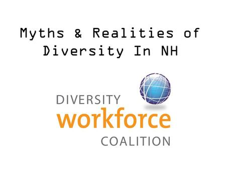 Myths & Realities of Diversity In NH. Thank you to our Founding Members!