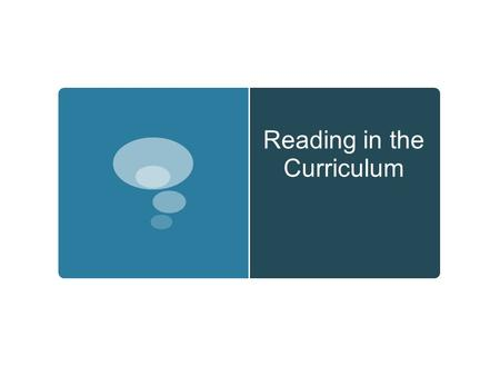 Reading in the Curriculum. Reading Fluency General Discussion  What is a fluent reader?  How do you help your students become fluent readers?
