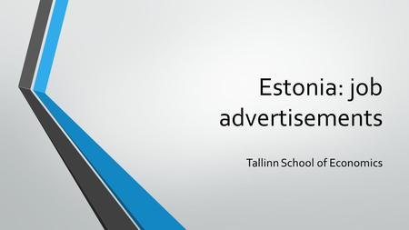 Estonia: job advertisements Tallinn School of Economics.