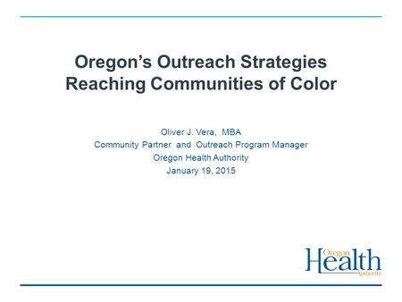 Oregon's Outreach Strategies Reaching Communities of Color