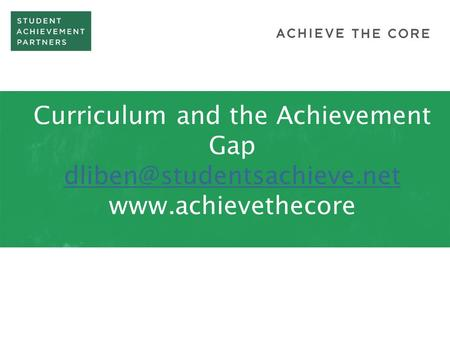 Curriculum and the Achievement Gap