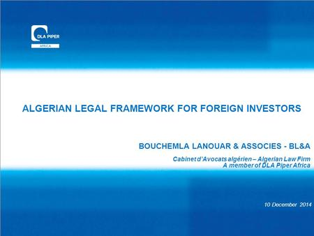 ALGERIAN LEGAL FRAMEWORK FOR FOREIGN INVESTORS