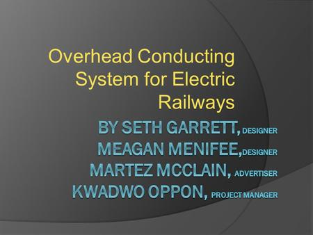 Overhead Conducting System for Electric Railways.