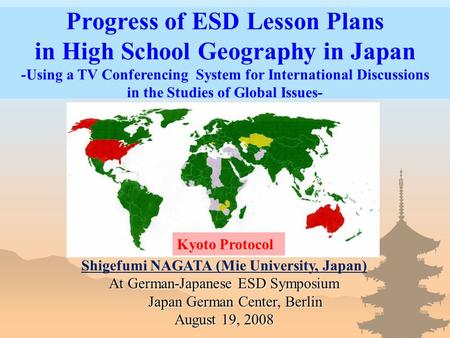 Progress of ESD Lesson Plans in High School Geography in Japan -Using a TV Conferencing System for International Discussions in the Studies of Global Issues-